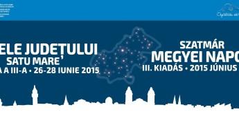 Zilele Județului Satu Mare 2015