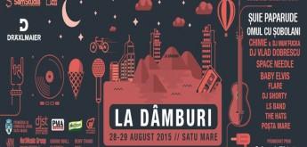 """A 2-a ediție a Festivalului """"La Dâmburi"""" ! ( 28-29 August 2015 Satu Mare)"""