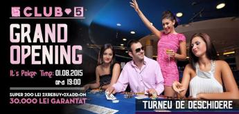 Inaugurare Club 5 Poker Satu Mare, 1 August, ora 19