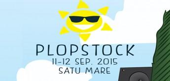 Plopstock Festival, 11-12 Septembrie, Satu Mare !